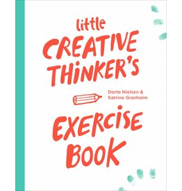 Dorte Nielsen and Katrine Granholm Little Creative Thinker's Exercise Book