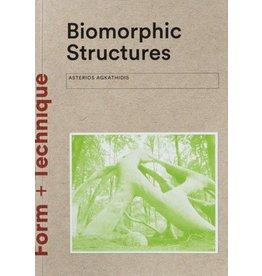 Asterios Agkathidis Biomorphic Structures