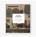 Douglas Gunn, Roy Luckett and Josh Sims Vintage Menswear