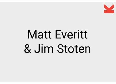 Matt Everitt and Jim Stoten