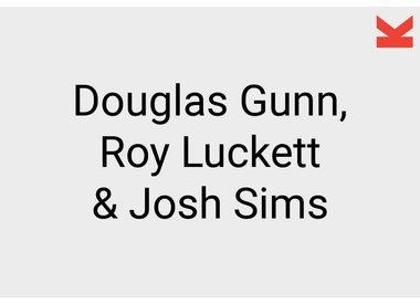 Douglas Gunn, Roy Luckett and Josh Sims