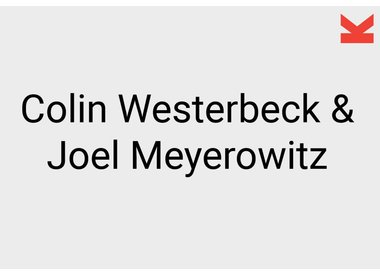Colin Westerbeck and Joel Meyerowitz