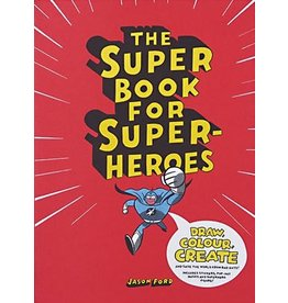 Jason Ford The Super Book for Superheroes