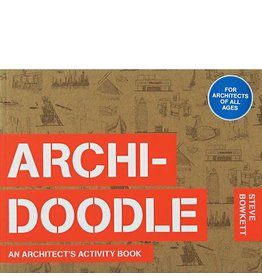 Steve Bowkett Archidoodle: An Architect's Activity Book