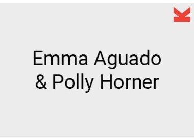 Emma Aguado and Polly Horner