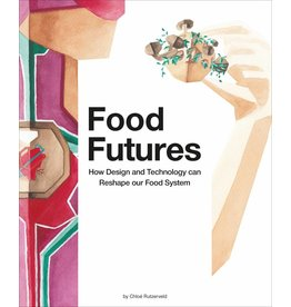 Chloé Rutzerveld Food Futures