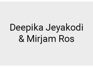 Deepika Jeyakodi and Mirjam Ros
