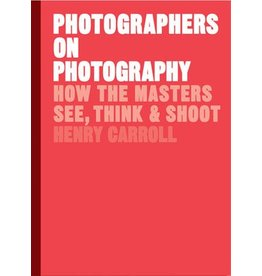 Henry Carroll Photographers on Photography
