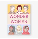 Isabel Thomas, illustrations by Laura Bernard Wonder Women