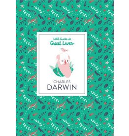 Dan Green, illustrations by Rachel Katstaller Charles Darwin (Little Guides to Great Lives)