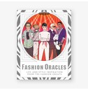 Camilla Morton, illustrations by Anna Higgie Fashion Oracles