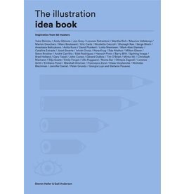 Steven Heller and Gail Anderson The Illustration Idea Book