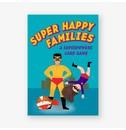 Aidan Onn, illustrations by Kirsti Davidson Super Happy Families