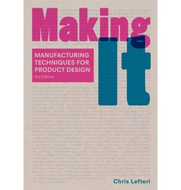 Chris Lefteri Making It, Third Edition