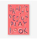 Sophie Cure and Aurélien Farina Graphic Design Play Book