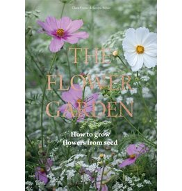 Clare Foster and Sabina Rüber The Flower Garden