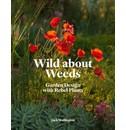 Jack Wallington Wild about Weeds