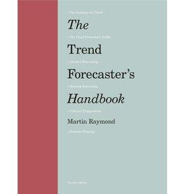 Martin Raymond The Trend Forecaster's Handbook