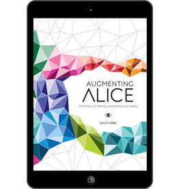 Galit Ariel Augmenting Alice - eBook