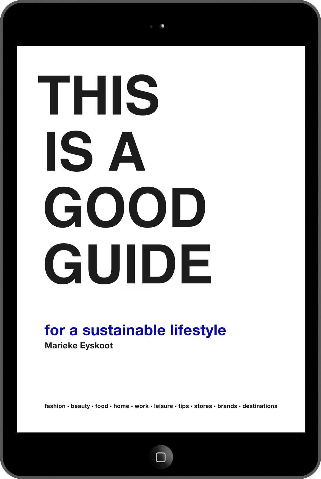 BIS Publishers | This is a Good Guide - eBook | Marieke Eyskoot