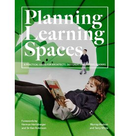 Murray Hudson and Terry White Planning Learning Spaces