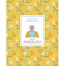 Danielle Jawando, illustrations by Noa Snir Maya Angelou (Little Guides to Great Lives)