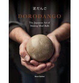 Bruce Gardner Dorodango