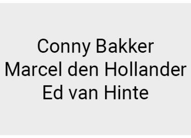 Conny Bakker, Marcel den Hollander & Ed van Hinte