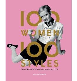 Tamsin Blanchard 100 Women • 100 Styles