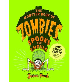 Jason Ford The Monster Book of Zombies, Spooks and Ghouls