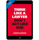 Aernoud Bourdrez Think Like a Lawyer Don't Act Like One - eBook