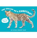 Marcel George You Callin' Me a Cheetah? (Psst! I'm a Leopard!)
