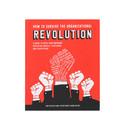 Ard-Pieter de Man, Pieter Koene en Martijn Ars How to Survive the Organizational Revolution