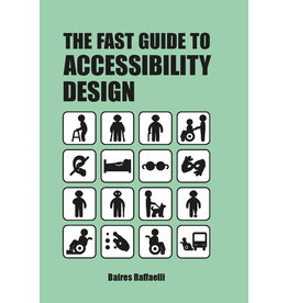 Baires Raffaelli The Fast Guide to Accessibility Design