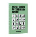 Baires Raffaelli The Fast Guide to Accessibility Design