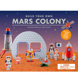 Illustrations by Jana Glatt Build Your Own Mars Colony