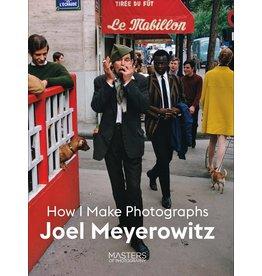 Masters of Photography, Joel Meyerowitz Joel Meyerowitz: How I Make Photographs