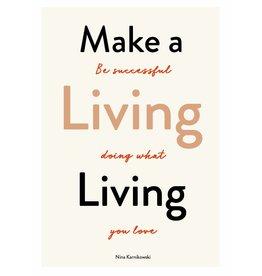Nina Karnikowski Make a Living Living