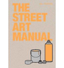 Bill Posters The Street Art Manual
