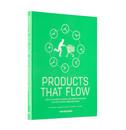 Siem Haffmans, Marjolein van Gelder, Ed van Hinte and Yvo Zijlstra Products that Flow NL