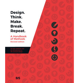 Martin Tomitsch, Madeleine Borthwick, Naseem Ahmadpour, Clare Cooper, Jessica Frawley, Leigh-Anne Hepburn, A. Baki Kocaballi, Lian Loke, Claudia Núñez-Pacheco, Karla Straker, Cara Wrigley Design. Think. Make. Break. Repeat - Revised edition