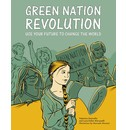 Valentina Giannella and Lucia Esther Maruzzelli, illustrations by Manuela Marazzi Green Nation Revolution