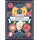 Anna Claybourne, illustrations by Jan Van Der Veken Albert Einstein's Theory of Relativity