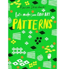 Marion Deuchars Let's Make Some Great Art: Patterns