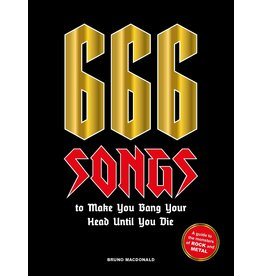 Bruno MacDonald 666 Songs to Make You Bang Your Head Until You Die