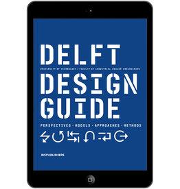 Annemiek van Boeijen, Jaap Daalhuizen and Jelle Zijlstra Delft Design Guide Revised Edition - eBook