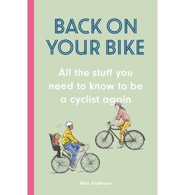 Alan Anderson and David Sparshott Back on Your Bike