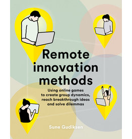 Sune Gudiksen Remote Innovation Methods