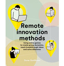 Sune Gudiksen Remote Innovation Methods