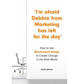 Morten Münster I'm Afraid Debbie from Marketing Has Left for the Day